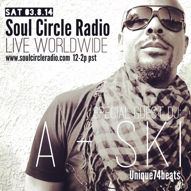 3/8 SOUL CIRCLE RADIO | SPECIAL GUEST: A-SKI